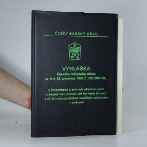 náhled knihy - Vyhláška Českého báňského úřadu ze dne 29. prosince 1988 č. 22/1989 Sb.