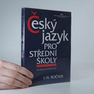 náhled knihy - Český jazyk pro I.–IV. ročník SŠ