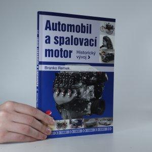 náhled knihy - Automobil a spalovací motor. Historický vývoj