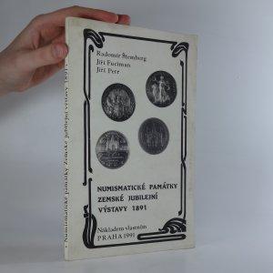 náhled knihy - Numismatické památky zemské jubilejní výstavy 1891