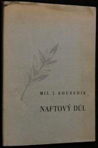 náhled knihy - Naftový důl : (1935-1945)