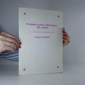 náhled knihy - Přehled světové literatury 20. století