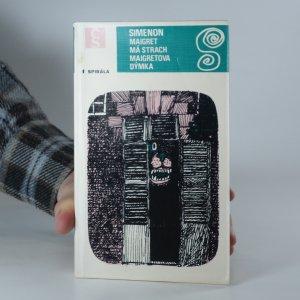 náhled knihy - Maigret má strach ; Maigretova dýmka