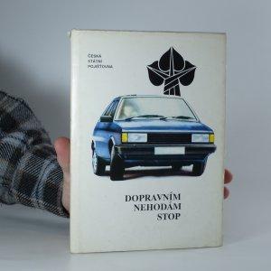 náhled knihy - Dopravním nehodám stop