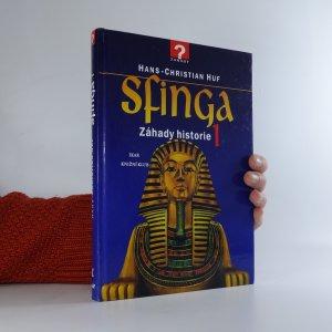 náhled knihy - Sfinga. Záhady historie 1