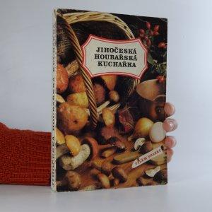 náhled knihy - Jihočeská houbařská kuchařka