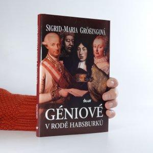 náhled knihy - Géniové v rodě Habsburků