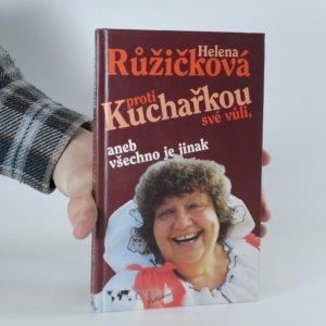 náhled knihy - Kuchařkou proti své vůli aneb všechno je jinak