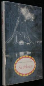 náhled knihy - Za cirkusem : Noc a den mezi artisty a jejich zvířaty