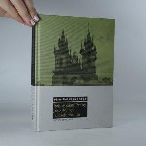 náhled knihy - Dějiny částí Prahy jako dějiny farních obvodů