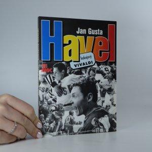 náhled knihy - Jan Gusta Havel. Hokejový Vivaldi. (Věnování autora)