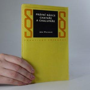 náhled knihy - Právní rádce chataře a chalupáře