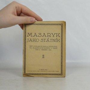 náhled knihy - Masaryk jako státník. Řeč velvyslance Karla Perglera na slavnostní schůzi v Brně dne 6. března 1922