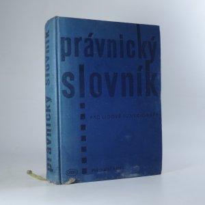 náhled knihy - Právnický slovník pro lidové funkcionáře