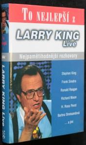 náhled knihy - To nejlepší z Larry King live : nejpamětihodnější rozhovory