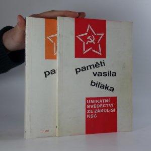 náhled knihy - Paměti Vasila Biľaka. Unikátní svědectví ze zákulisí KSČ (I.-II. díl, dva svazky)