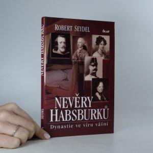 náhled knihy - Nevěry Habsburků. Dynastie ve víru vášní.