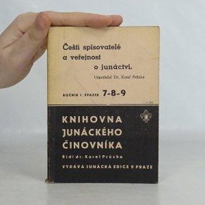 náhled knihy - Čeští spisovatelé a veřejnost o junáctví. Knihovna junáckého činovníka (sv. 7-8-9)