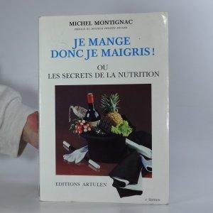 náhled knihy - Je mange donc je maigris!