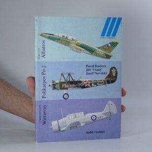 náhled knihy - Aero L-39 Albatros. Polikarpov Po-2. Commonwealth Wirraway