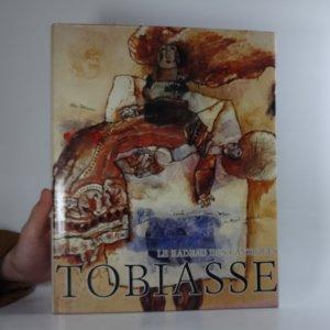náhled knihy - Le radeau des cantiques, Tobiasse