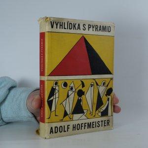 náhled knihy - Vyhlídka s pyramid