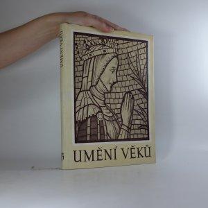 náhled knihy - Umění věků. Sborník k sedmdesátým narozeninám profesora Dr Josefa Cibulky