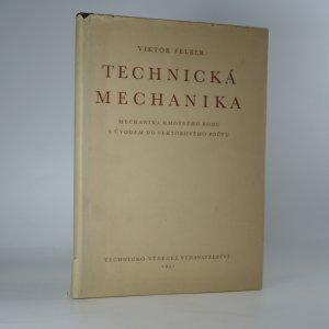 náhled knihy - Technická mechanika. Mechanika hmotného bodu s úvodem do vektorového počtu
