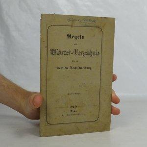 náhled knihy - Regeln und Wörter-Verzeichnis für die Deutsche Rechtschreibung