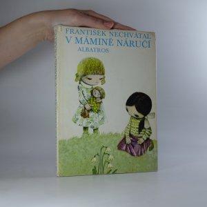 náhled knihy - V mámině náručí