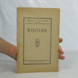 náhled knihy - Werther : lyrické drama o 3 dějstvích