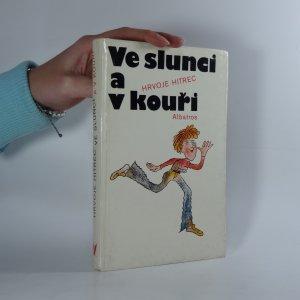 náhled knihy - Ve slunci a kouři