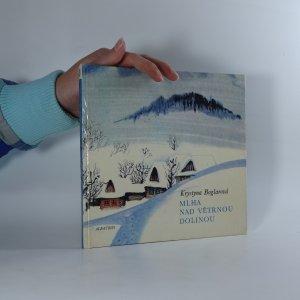 náhled knihy - Mlha nad Větrnou dolinou