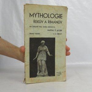 náhled knihy - Mythologie Řekův a Rimanův na základe díla Saska-Grohova