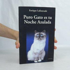 náhled knihy - Puro Gato es tu Noche Azulada