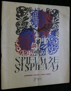 náhled knihy - Spievaj, že si spievaj. Slovenské ludové a umelé piesne v úpravách pre sólový i zborový spev.