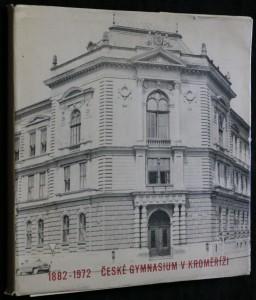 náhled knihy - České gymnasium v Kroměříži 1882 - 1972