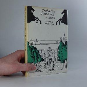 náhled knihy - Trubadúři a ztracená švadlena