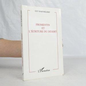 náhled knihy - Fromentin et l'écriture du désert
