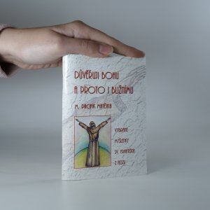 náhled knihy - Důvěřuji Bohu, a proto i bližnímu. Vybrané myšlenky sv. Františka z Assisi