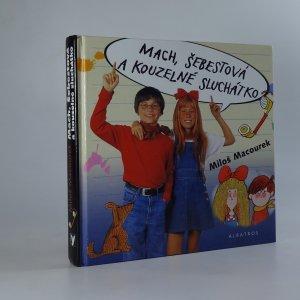 náhled knihy - Mach, Šebestová a kouzelné sluchátko