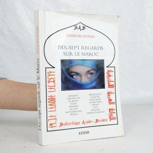náhled knihy - Dix-sept regards sur le Maroc
