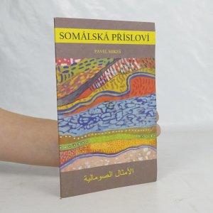 náhled knihy - Somálská přísloví = Al-'amṯāl aṣ-ṣūmālīja