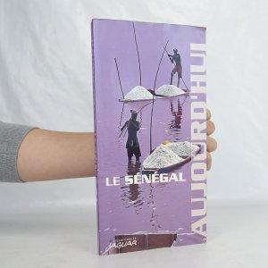 náhled knihy - Le Sénégal aujourd'hui