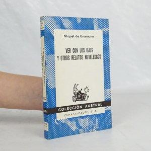 náhled knihy - Ver con los ojos y otros relatos novelescos