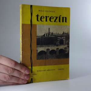 náhled knihy - Malá pevnost Terezín. Národní hřbitov, gheto