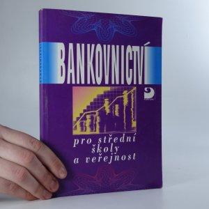 náhled knihy - Bankovnictví pro SŠ a veřejnost