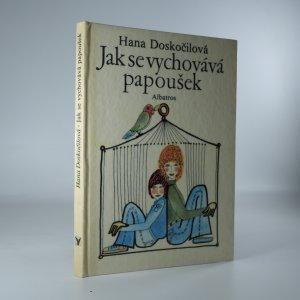 náhled knihy - Jak se vychovává papoušek