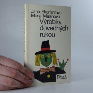 náhled knihy - Výrobky dovedných rukou