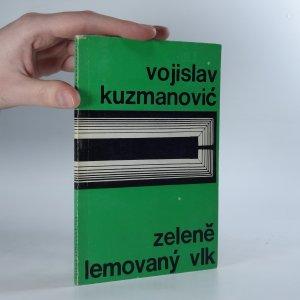 náhled knihy - Zeleně lemovaný vlk